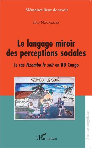 Couverture Le langage miroir des perceptions sociales
