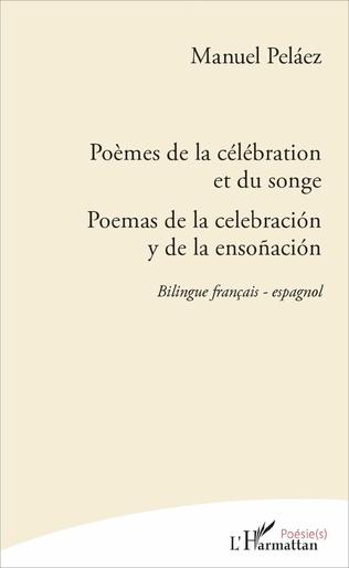 Couverture Poèmes de la célébration et du songe