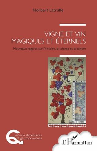 Couverture Vigne et vin magiques et éternels