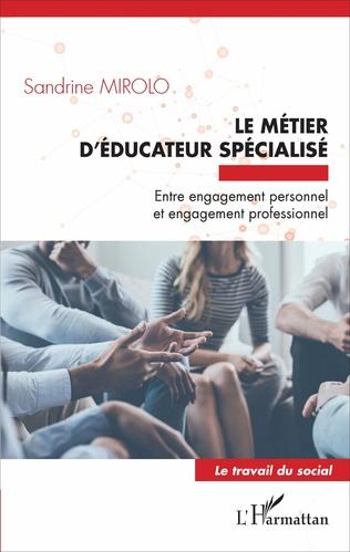 Couverture Le métier d'éducateur spécialisé