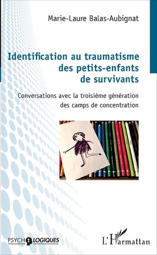 Couverture Identification au traumatisme des petits-enfants de survivants