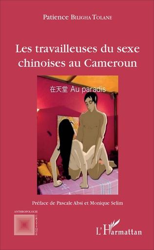 Couverture Les travailleuses du sexe chinoises au Cameroun