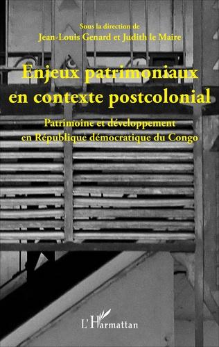 Couverture Enjeux patrimoniaux en contexte postcolonial