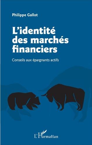 Couverture L'identité des marchés financiers