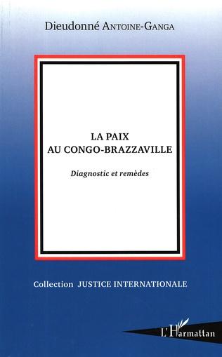 Couverture La paix au Congo Brazzaville