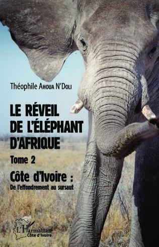Couverture Le réveil de l'éléphant d'Afrique (Tome 2)