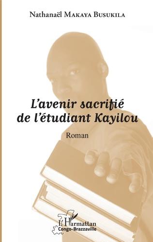 Couverture L'avenir sacrifié de l'étudiant Kayilou