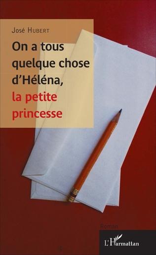 Couverture On a tous quelque chose d'Héléna, la petite princesse