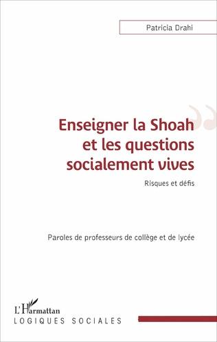 Couverture Enseigner la Shoah et les questions socialement vives