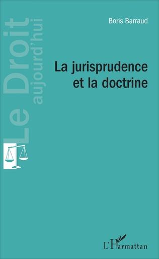 Couverture La jurisprudence et la doctrine