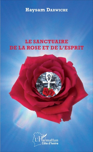 Couverture Le sanctuaire de la Rose et de l'Esprit