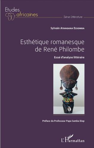 Couverture ESTHETIQUE ROMANESQUE DE RENE PHILOMBE
