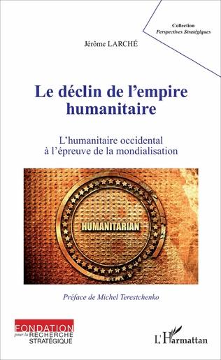Couverture Le déclin de l'empire humanitaire