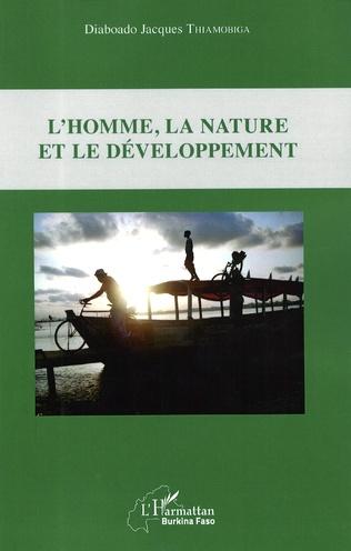 Couverture L'homme, la nature et le développement