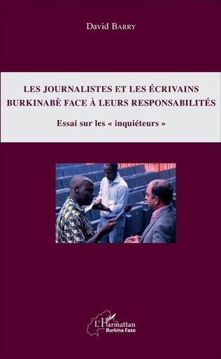 Couverture Les Journalistes et les écrivains burkinabè face à leurs responsabilités