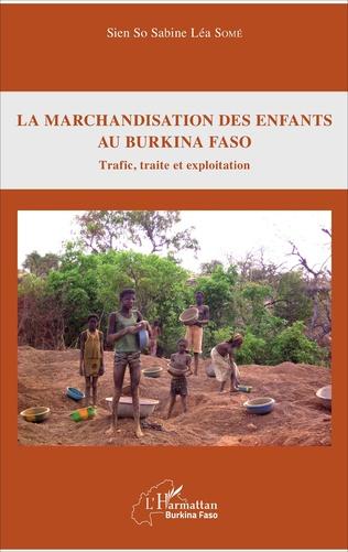 Couverture La marchandisation des enfants au Burkina Faso