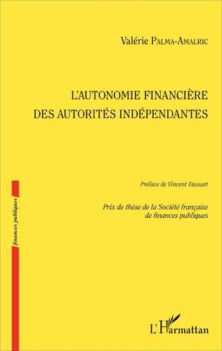 Couverture L'autonomie financière des autorités indépendantes