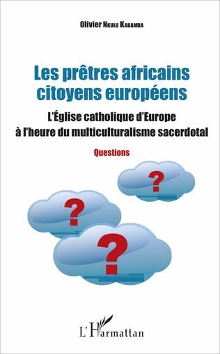 Couverture Les prêtres africains citoyens européens