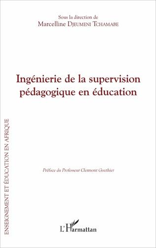 Couverture Ingénierie de la supervision pédagogique en éducation