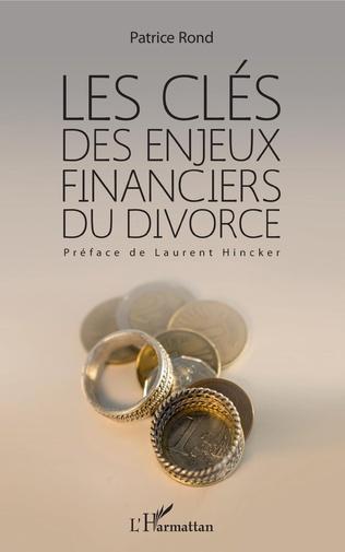 Couverture Les clés des enjeux financiers du divorce