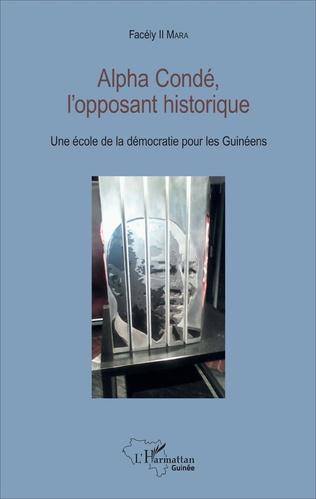 Couverture Alpha Condé, l'opposant historique