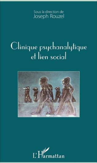 Couverture Clinique psychanalytique et lien social