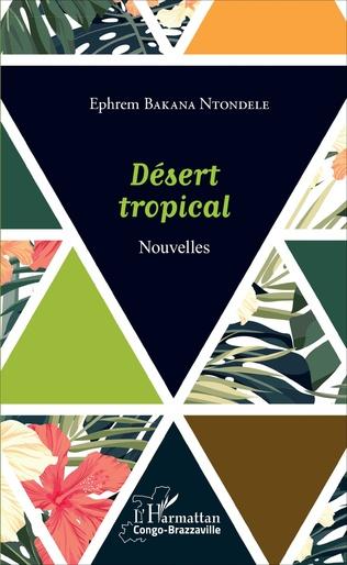 Couverture Désert tropical