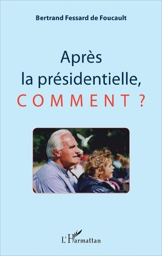 Couverture Après la présidentielle, comment ?