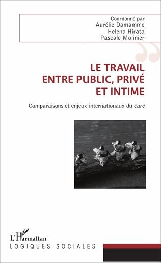 Couverture Le travail, entre public, privé et intime