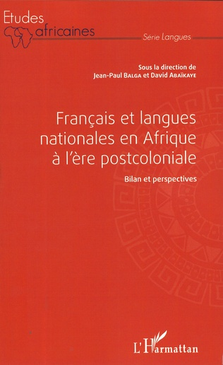 Couverture Français et langues nationales en Afrique à l'ère postcoloniale