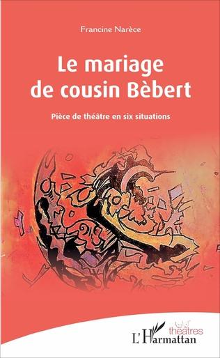 Couverture Le mariage de cousin Bébert