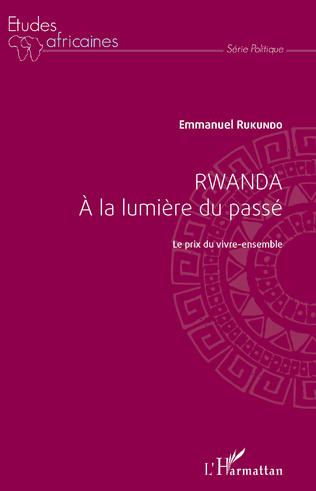 Couverture Rwanda à la lumière du passé