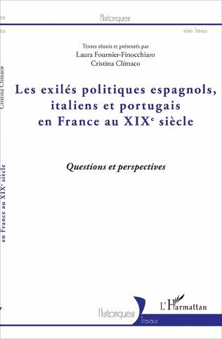 Couverture Les exilés politiques espagnols, italiens et portugais en France au XIXe siècle