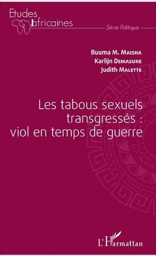 Couverture Les tabous sexuels transgressés : viol en temps de guerre