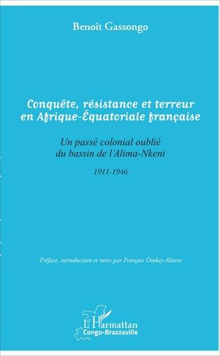 Couverture Conquête, résistance et terreur en Afrique - Equatoriale française