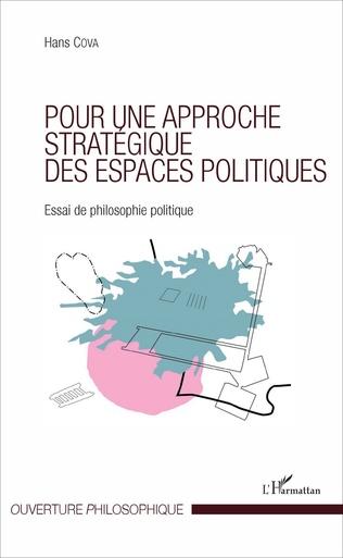 Couverture Pour une approche stratégique des espaces politiques