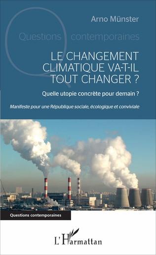 Couverture Le changement climatique va-t-il tout changer ?