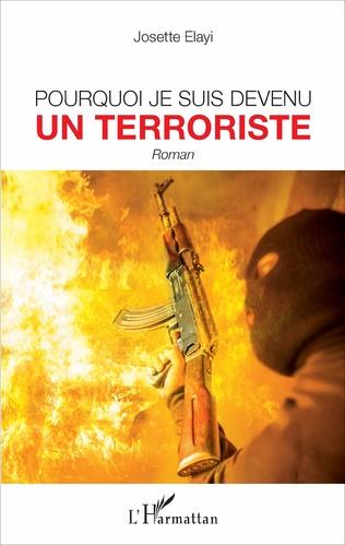 Couverture Pourquoi je suis devenu un terroriste