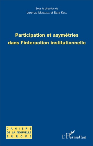 Couverture Participation et asymétries dans l'interaction institutionnelle