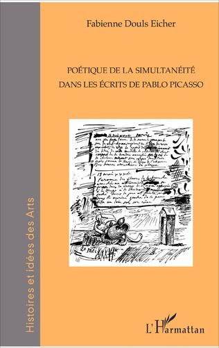 Couverture Poétique de la simultanéité dans les écrits de Pablo Picasso
