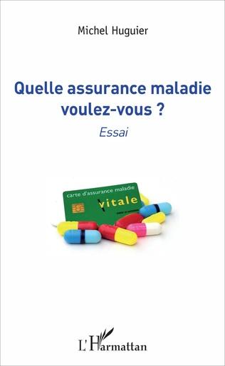 Couverture Quelle assurance maladie voulez-vous ?