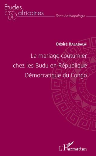 Couverture Le mariage coutumier chez les Budu en République Démocratique du Congo