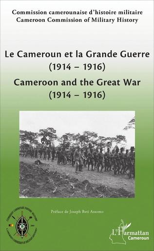 Couverture Le Cameroun et la Grande Guerre (1914-1916)