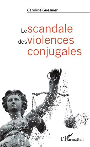 Couverture Le scandale des violences conjugales