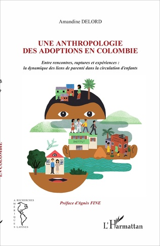 Couverture Une anthropologie des adoptions en Colombie