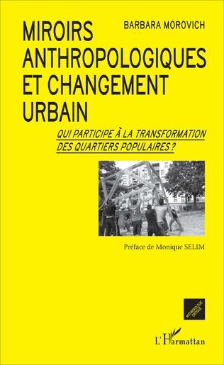 Couverture Miroirs anthropologiques et changement urbain
