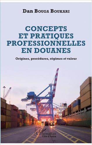 Couverture Concepts et pratiques professionnelles en douanes