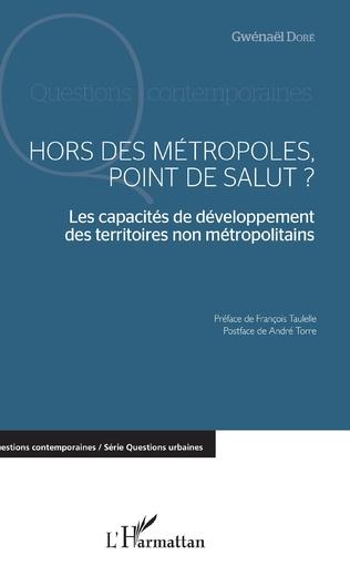 Couverture Hors des métropoles, point de salut ?