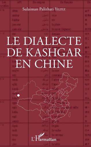 Couverture Le dialecte de Kashgar en Chine