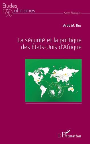 Couverture La sécurité et la politique des Etats-Unis d'Afrique